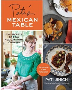 "Pati's first book, ""Pati's Mexican Table"" has many of the recipes she missed once she moved to the US."
