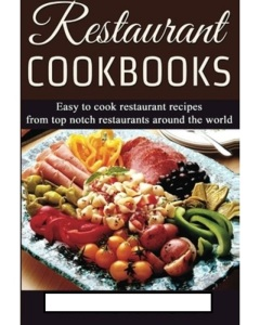"""If only they really were always """"easy"""" -- restaurant cookbooks often have complications and may seem as though the recipes were never tested in a home kitchen."""