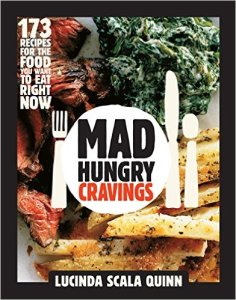 Lucinda's Mad Hungry Cravings is a book I turn to often.
